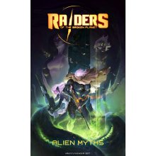 Raiders of the broken myth: Alien myths