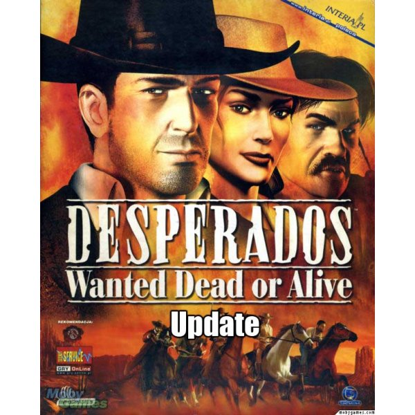 Desperados Wanted Dead or Alive Re-Modernized