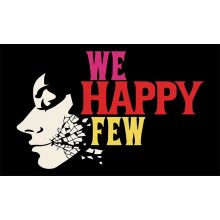 We happy few they came from below